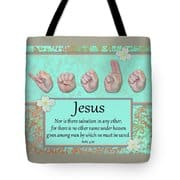Master's Hand Collection Tote Bag Jesus No Other Name
