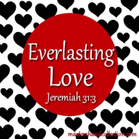 Everlasting Love Jeremiah 31:3