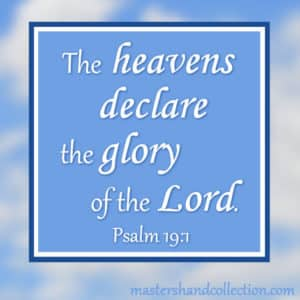 Bible verses about heaven Psalm 19:1