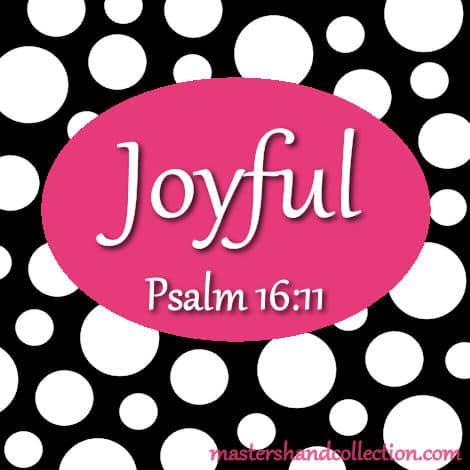 Joyful Psalm 16:11