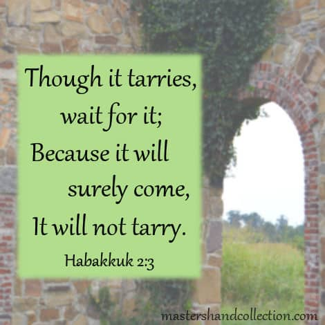 bible verses about waiting for God Habakkuk 2:3