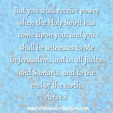 Bible verses about the Holy Spirit Acts 1:8