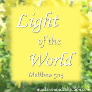 Light of the World Matthew 5:14
