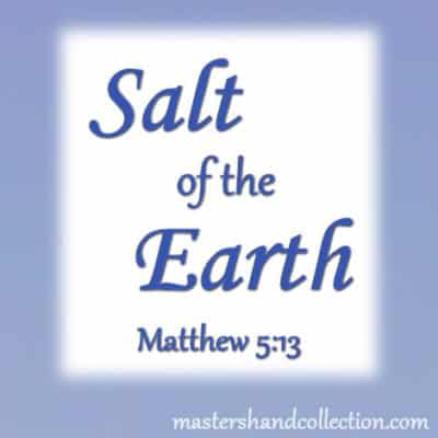 Salt of the Earth Matthew 5:13