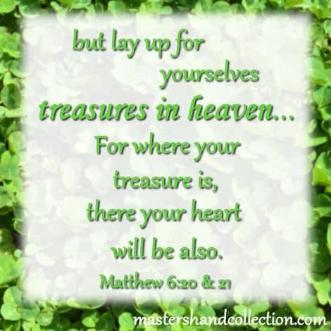 treasures in heaven bible verse, St. Patrick's Day bible verse