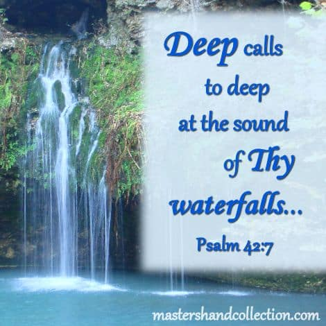 Deep Calls to Deep Psalm 42:7