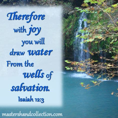 wells of salvation Isaiah 12:3