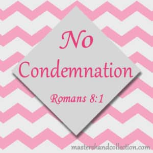 No Condemnation Romans 8:1