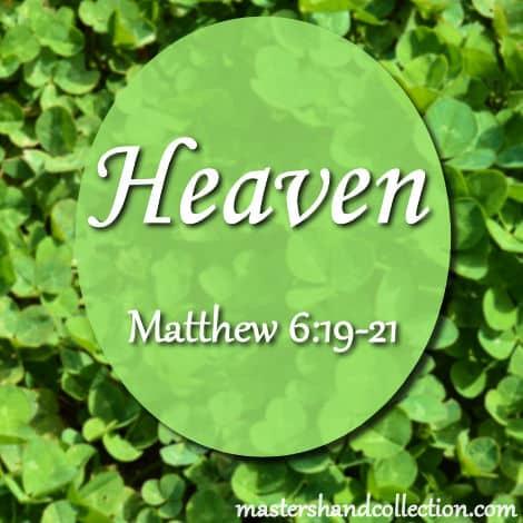 Heaven Matthew 6:19-20