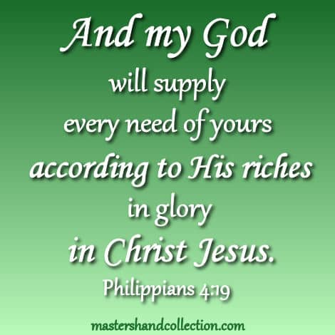 God will supply every need, Philippians 4:19