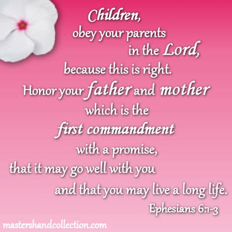honor your father and mother, bible verses about parents, first commandment