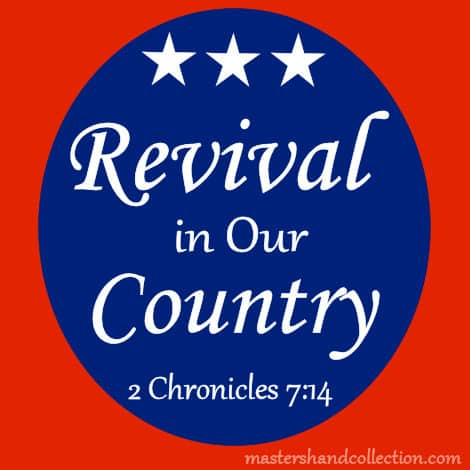 Revival in Our Country 2 Chronicles 7:14