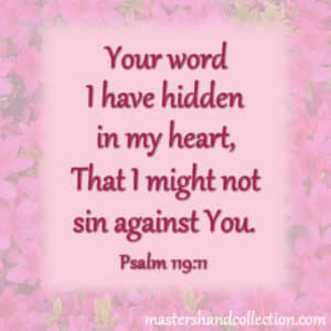 Bible verses about God's word Psalm 119:11