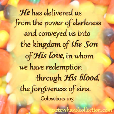 Bible verses for Halloween Colossians 1:13