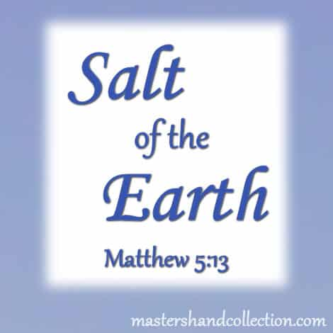 salt of the earth, salt and light, Matthew 5:13