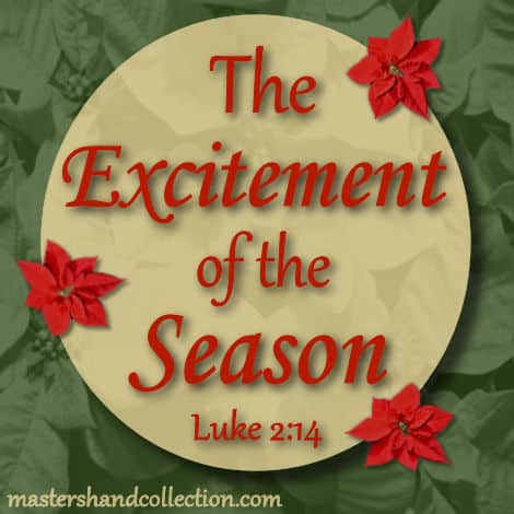 The Excitement of the Season Luke 2:14