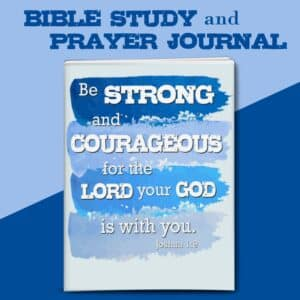 Be Strong Bible Study and Prayer Journal for men