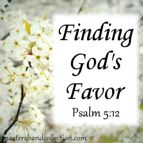 Finding God's Favor Psalm 5:12