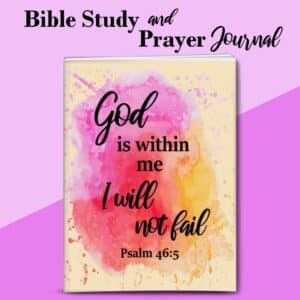 God Is WithIn Me Bible Study and Prayer Journal