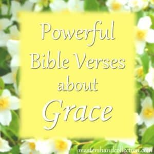 Powerful Bible Verses about Grace
