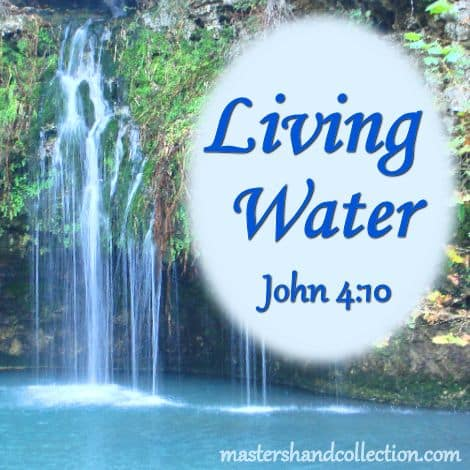 Living Water John 4:10