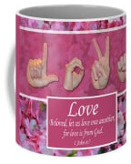 Love One Another Coffee Mug by Master's Hand Collection