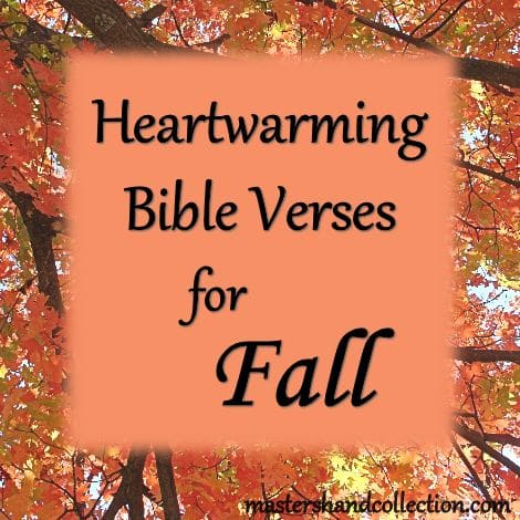 Heartwarming Bible Verses for Fall