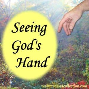 Seeing God's Hand