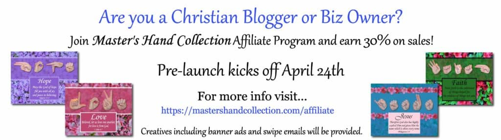 Master's Hand Collection Christian Affiliate Program