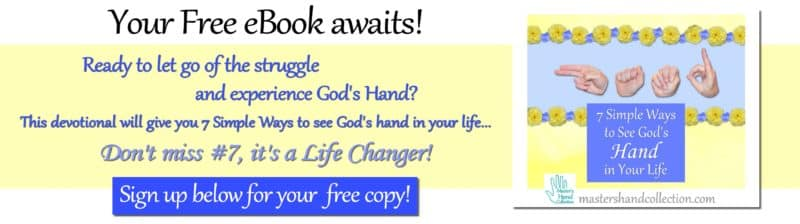 devotional 7 Simple Ways to See God's Hand in Your Life Master's Hand Collection