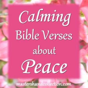 Calming Bible Verses about Peace