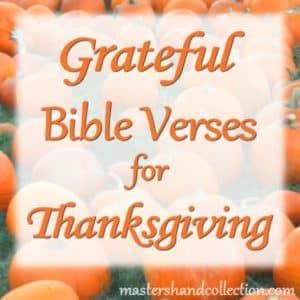 Grateful Bible Verses for Thanksgiving