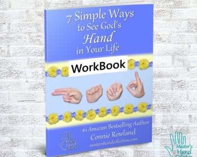 7 Simple Ways to See God's Hand in Your Life Workbook