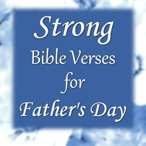 Strong Bible Verses for Father's Day