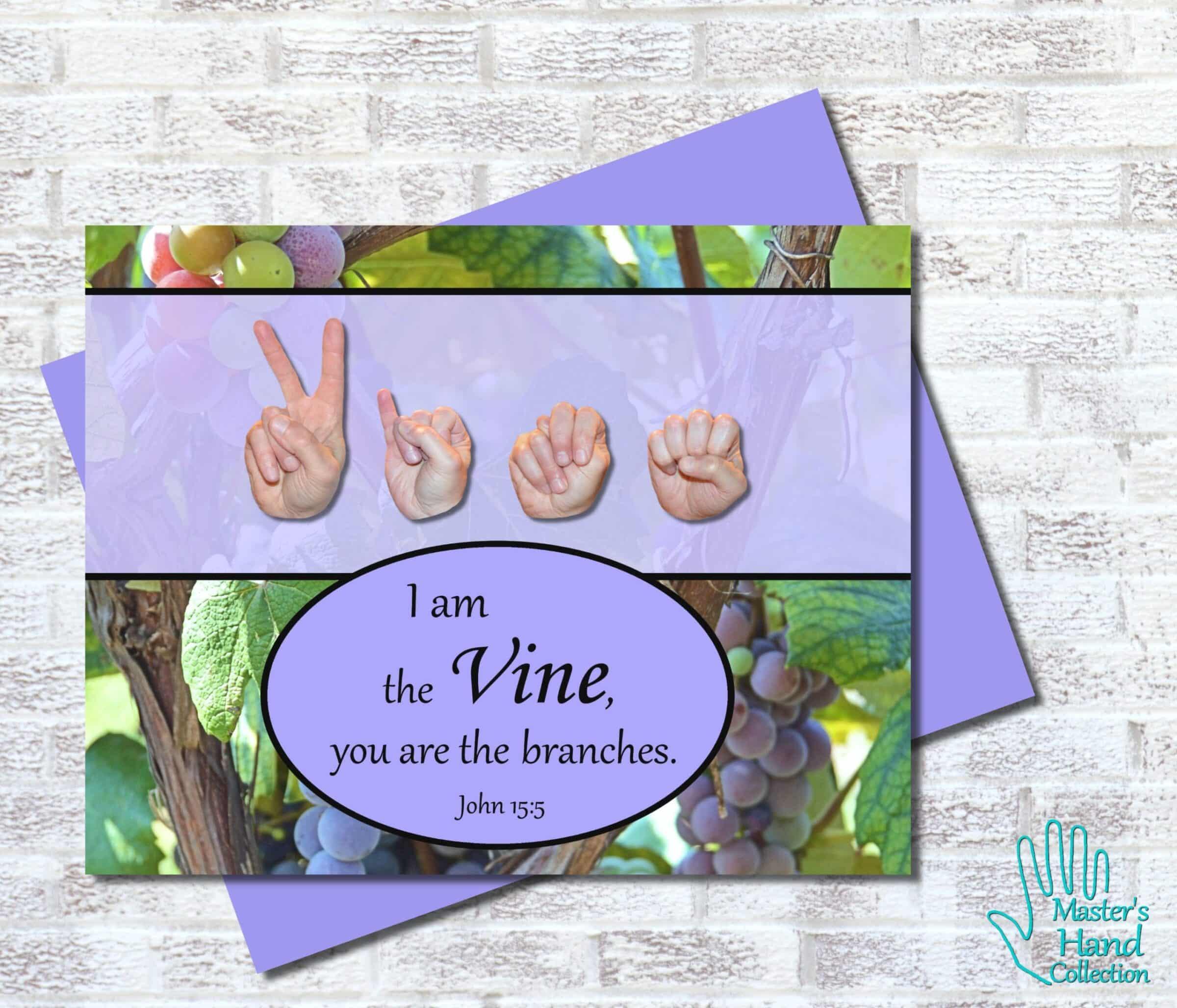 I am the Vine Printable Card