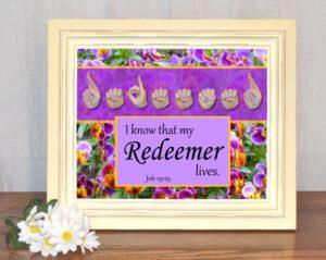 My Redeemer Lives Printable Art