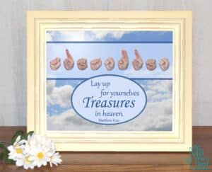 Treasures In Heaven Printable Art
