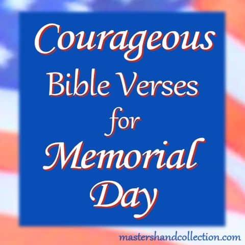Courageous Bible Verses for Memorial Day